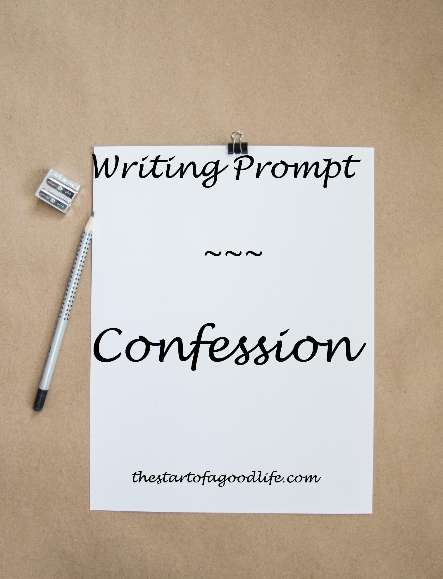 wrtngprmptconfession